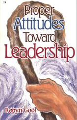 Proper Attitudes Toward Leadership