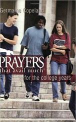 Prayers That Avail Much For College Years