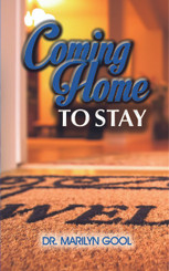 """In the book, """"Coming Home to Stay"""", Dr. Marilyn Gool provides insights that aid understanding that our relationship with God is everlasting. Through her own experiences, she clearly illustrates God's love for us and His desire to always be connected to us."""