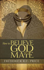 How to Believe God for a Mate
