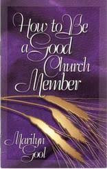 How to Be a Good Church Member