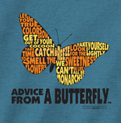 Advice from a Butterfly New  t-shirt*