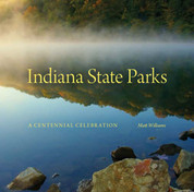 """This beautiful coffee table book illustrates the unique diversity of natural and cultural resources in Indiana state parks. The book tells the story of these Hoosier treasures and will bring attention to both our state bicentennial and to the beginning of a new century of parks.""   Ginger Murphy, Deputy Director for Stewardship, Indiana State Parks."