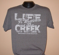 Gray Life is Better at the Creek Unisex T-shirt