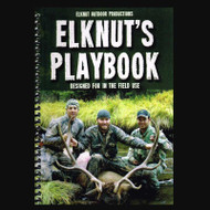 ElkNut's Playbook Elk Hunting Instruction, Guide Book, Essential Hunting Techniques