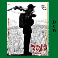 Bugling Bulls and Beyond - Volume 1 Elk Hunting