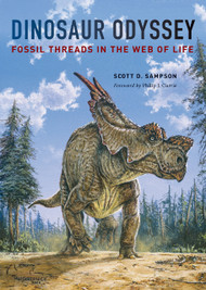 """Dinosaur Odyssey"" by Scott D. Sampson"