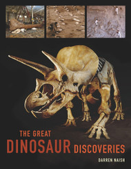 """The Great Dinosaur Discoveries"" by Darren Naish"