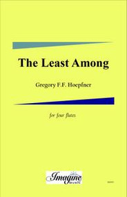 The Least Among You ( 3 Flutes, Alto Flute)