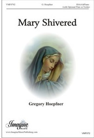 Mary Shivered