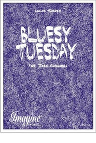 Bluesy Tuesday