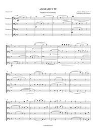 ADORAMUS TE (trombone quartet)