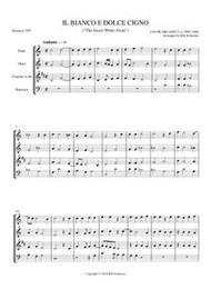 IL BIANCO E DOLCE CIGNO (woodwind quartet) (download)