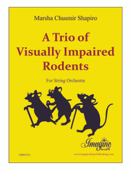 A Trio of Visually Impaired Rodents