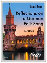 Reflections on a German Folk Song (download)