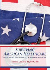 Surviving the American Healthcare System