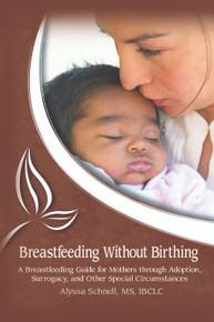 Breastfeeding Without Birthing