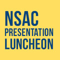 NSAC Student Presentation/Luncheon - Ad2 Members, Students