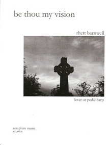 Be Thou My Vision, Harp Solo, by Rhett Barnwell