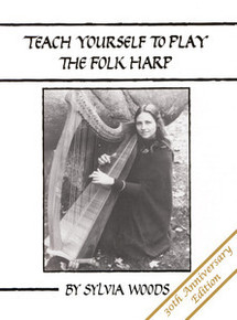 Teach Yourself to Play the Folk Harp by Sylvia Woods