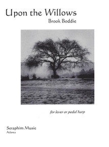 Upon the Willows- Brook Boddie