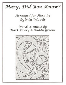 Mary, Did You Know? by Sylvia Woods