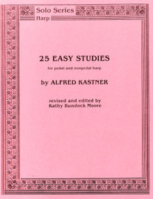 25 Easy Studies by Alfed Kastner and Kathy Bundock Moore