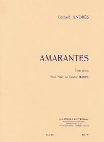 Amarantes by Bernard Andres