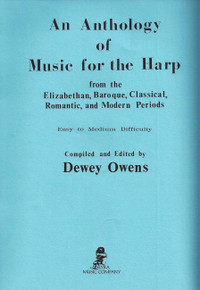 An Anthology of Music for the Harp by Dewey Owens