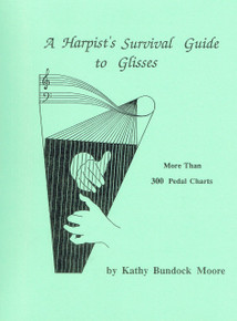 A Harpist's Survival Guide to Glisses by Kathy Bundock Moore