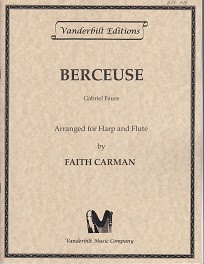 Berceuse (for harp and flute) by Faure / Carman