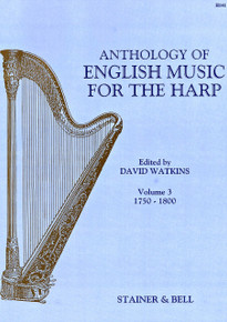 Anthology of English Music for the Harp Vol. 3 Ed. by David Watkins