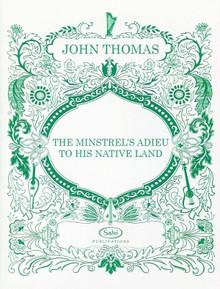 The Minstrel's Adieu to His Native Land  by John Thomas