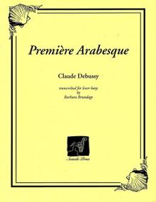 Premiere Arabesque (for lever harp) by Debussy/ Brundage
