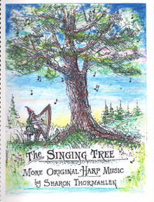 The Singing Tree by Sharon Thormahlen