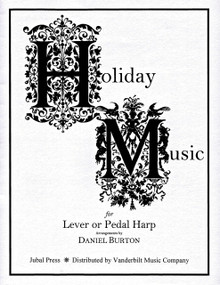 Holiday Music for Lever or Pedal Harp arr. by Daniel Burton