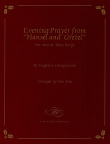 "Evening Prayer from ""Hansel and Gretel"" by Humperdinck / Ken Gist"