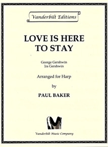 Love is here to stay by Gershwin/ Baker