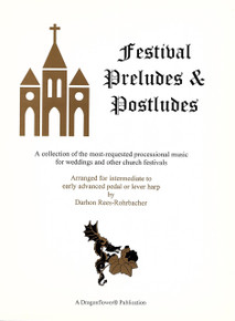 Festival Preludes & Postludes arranged by Darhon Rees-Rohrbacher