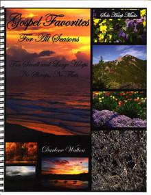 Gospel Favorites For All Seasons by Darlene Walton