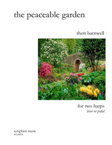 The Peaceable Garden, for Harp Duo, by Rhett Barnwell