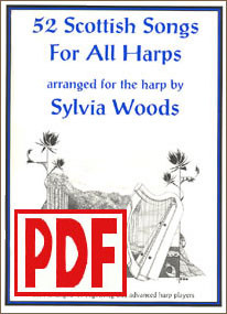 PDF 52 Scottish Songs for All Harps by Sylvia Woods