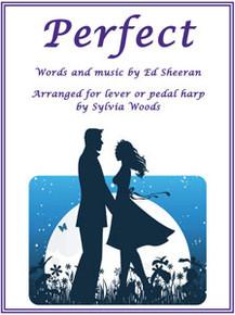 Perfect by Ed Sheeran / Sylvia Woods