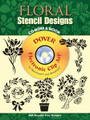 Floral Stencil Designs CD-ROM & Book