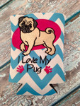 Can Koozie - I Love My Pug Aqua/White Chevron
