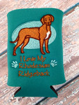 Can Koozie - I Love My Rhodesian Ridgeback Teal