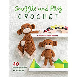 Snuggle and Play Crochet book by Carolina Guzman Benitez