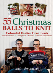 55 Christmas Balls to Knit by Arne & Carlos