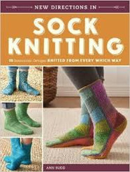 New Directions in Sock Knitting by Ann Budd