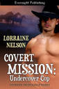 Genre: Western Romantic Suspense  Heat Level: 3  Word Count: 51, 500  ISBN: 978-1-927368-16-9  Editor: Dana Horbach  Cover Artist: LF Designs